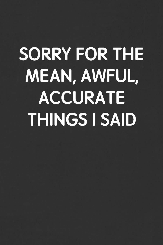 sorry-accurate-things.jpg